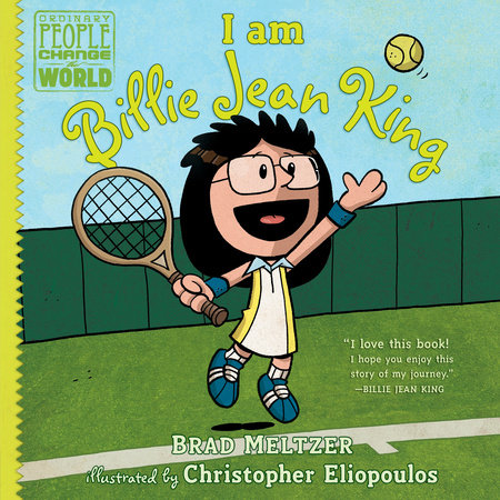 I am Billie Jean King by Brad Meltzer