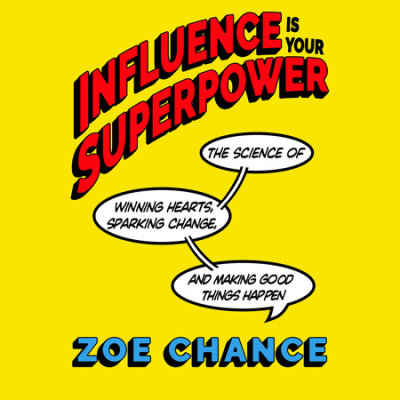 Influence Is Your Superpower cover