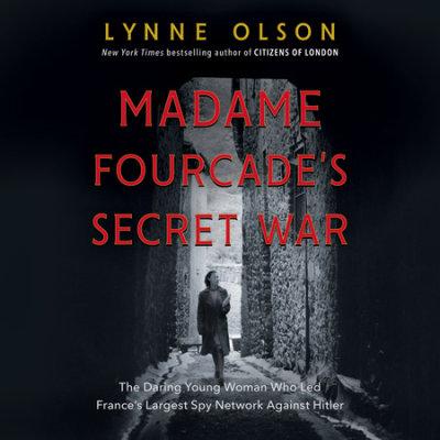 Madame Fourcade's Secret War cover