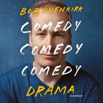 Comedy Comedy Comedy Drama Cover