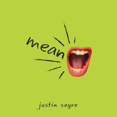 Mean by Justin Sayre
