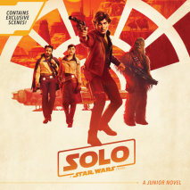 Solo: A Star Wars Story Junior Novel Cover