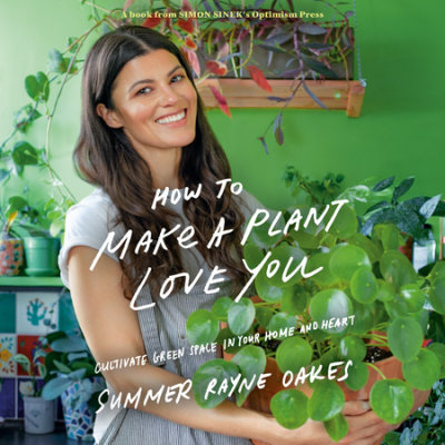 How to Make a Plant Love You cover