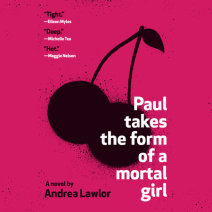 Paul Takes the Form of a Mortal Girl Cover