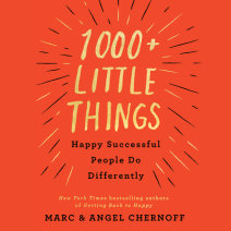 1000+ Little Things Happy Successful People Do Differently Cover