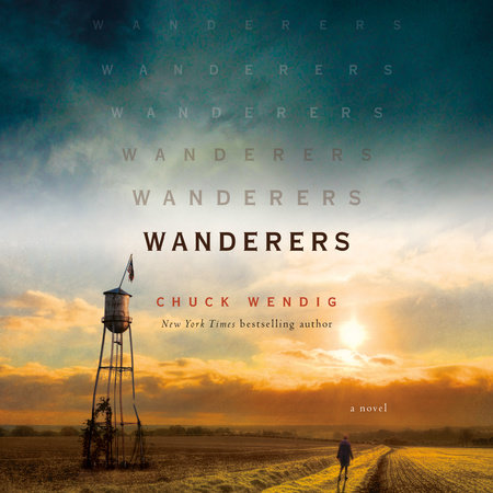 'Wanderers' by Chuck Wendig