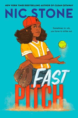 Fast Pitch by Nic Stone: 9781984893017 | PenguinRandomHouse.com: Books