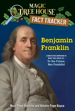 Benjamin Franklin by Mary Pope Osborne and Natalie Pope Boyce