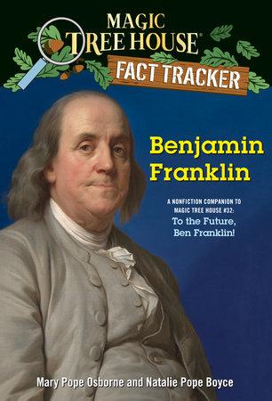 Benjamin Franklin by Natalie Pope Boyce,Mary Pope Osborne