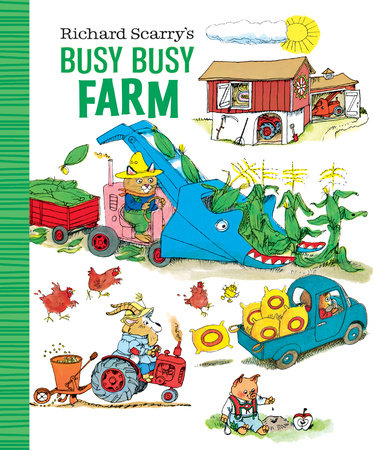 Richard Scarry's Busy Busy Farm by Richard Scarry