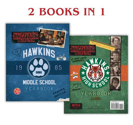 Hawkins Middle School Yearbook/Hawkins High School Yearbook (Stranger Things) by Matthew J. Gilbert