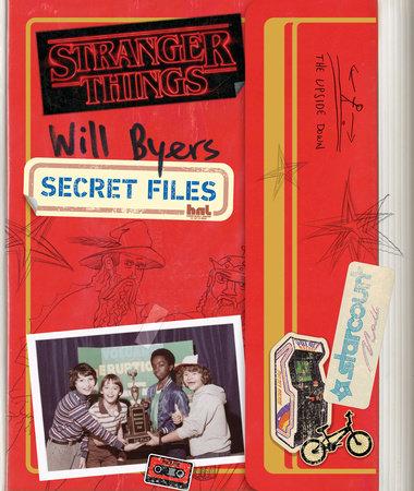 Will Byers: Secret Files (Stranger Things) by Matthew J. Gilbert