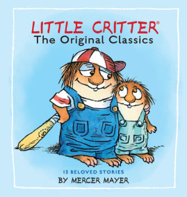 Little Critter: The Original Classics (Little Critter)