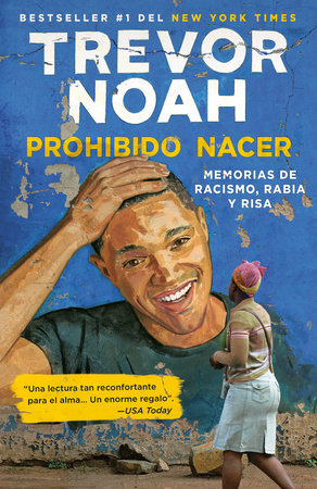 Prohibido nacer by Trevor Noah