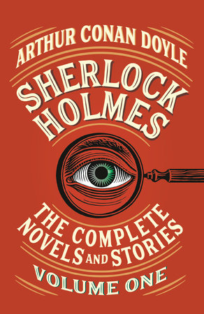 Ebook Sherlock Holmes The Complete Novels And Stories Volume I By Arthur Conan Doyle
