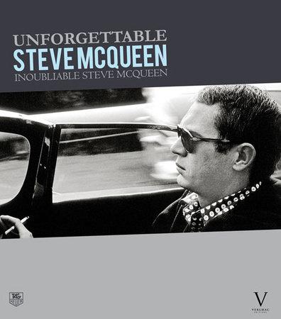 Unforgettable Steve McQueen by