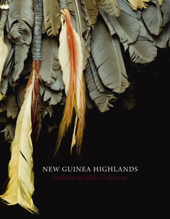 New Guinea Highlands by John Friede, Terence Hays and Christina Hellmich