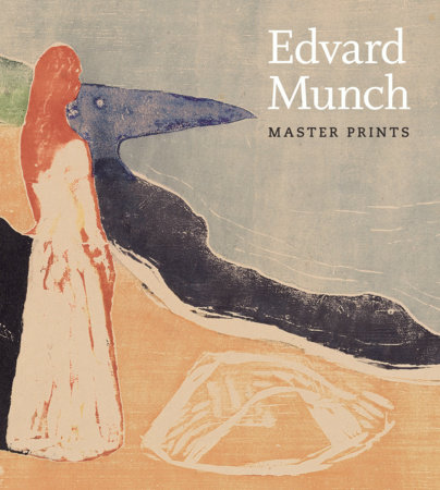 Edvard Munch by Elizabeth Prelinger and Andrew Robinson