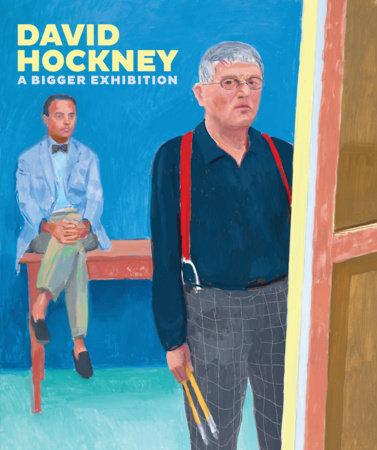David Hockney by Richard Benefield, Sarah Howgate, Lawrence Weschler and David Hockney