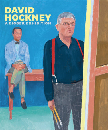 David Hockney by Richard Benefield, David Hockney, Sarah Howgate and Lawrence Weschler