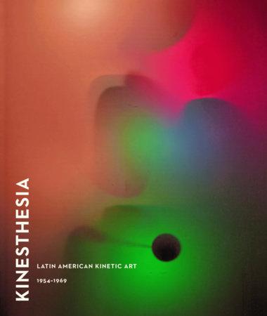 Kinesthesia by Dan Cameron
