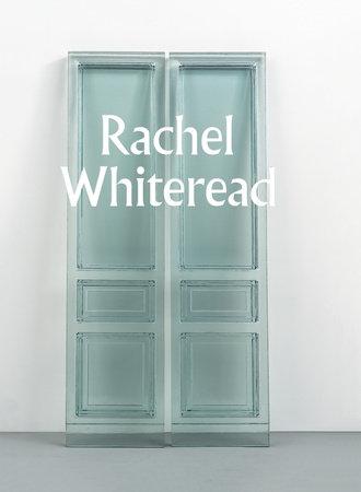 Rachel Whiteread by