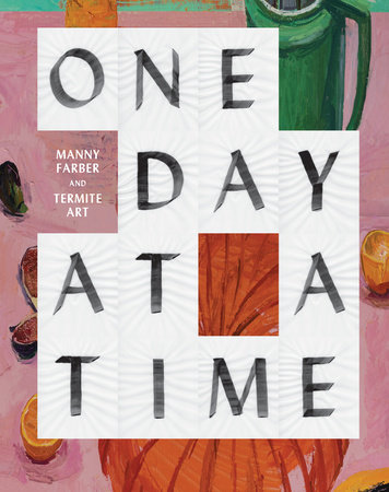 One Day at a Time by Helen Molesworth
