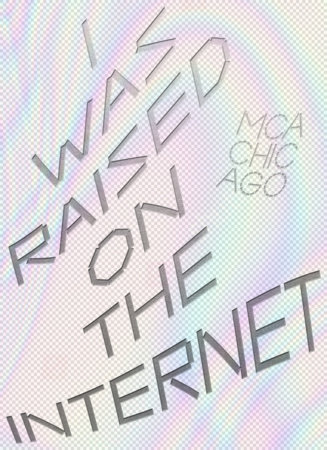 I Was Raised on the Internet by Omar Kholeif