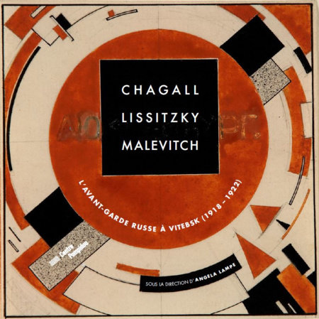 Chagall, El Lissitzky, Malevitch