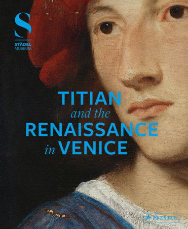 Titian and the Renaissance in Venice by