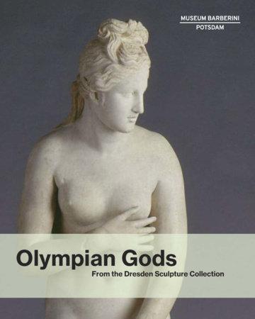 Olympian Gods by Stephan Koja, Michael Philipp and Ortrud Westheider