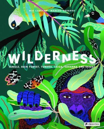 Wilderness by Mia Cassany