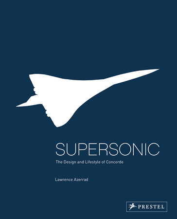 Supersonic by Lawrence Azerrad
