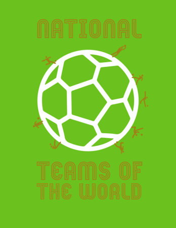 National Teams of the World by Michael Bropohl