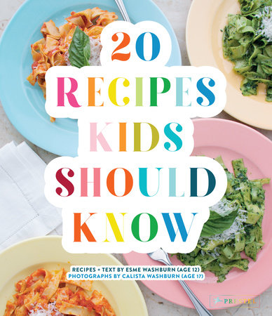 20 Recipes Kids Should Know by Esme Washburn