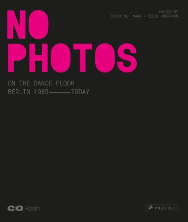 No Photos on the Dance Floor