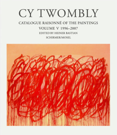 Cy Twombly by Heiner Bastian