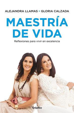 Maestría de vida by Alejandra Llamas