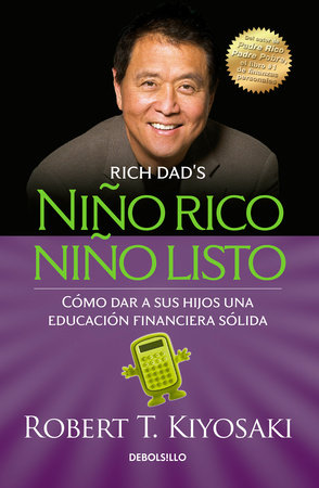 Niño rico, niño listo: Cómo dar a sus hijos una educación financiera sólida / Ri ch Kid Smart Kid: Giving Your Child a Financial Head Start