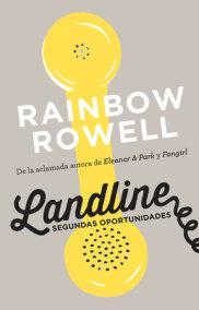 Landline. Segundas oportunidades / Landline: A Novel