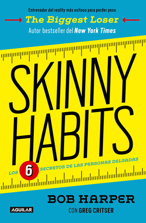 skinny habits skinny habits the 6 secrets of thin people spanish edition