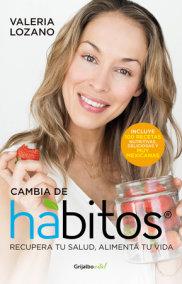 Cambia de hábitos / Change Your Habits