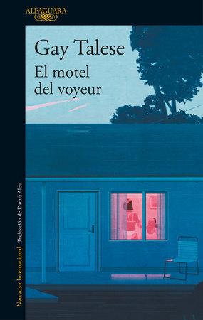El motel del voyeur / The Voyeur's Motel by Gay Talese