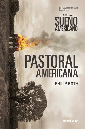 Pastoral americana / American Pastoral by Philip Roth