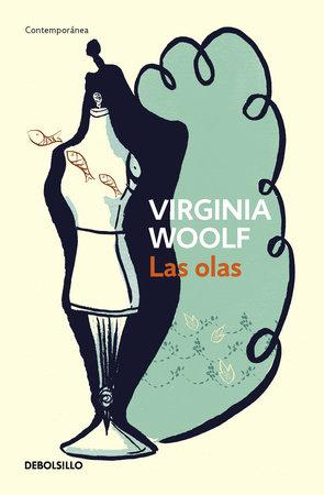 Las olas / The Waves by Virginia Woolf
