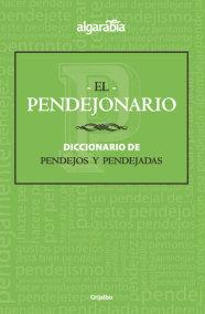 El pendejonario / The #Pendejo-nary#