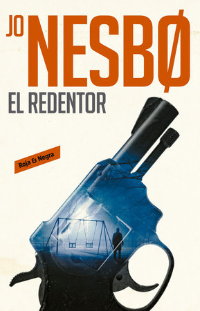 El redentor / The Redeemer by Jo Nesbo