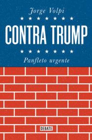 Contra Trump / Against Trump