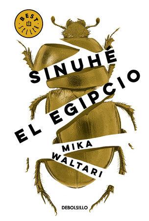 Sinuhé, el egipcio / The Egyptian by Mika Watari