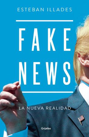 Fake news. Spanish Edition